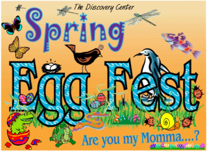Spring EggFest at The Discovery Center